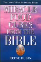 Miracle Food Cures from the Bible