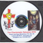 Charismatic Delusion DVD, The