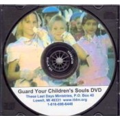 Guard Your Children's Souls DVD