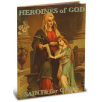Heroines of God: Saints for Girls