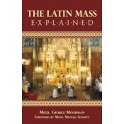 Latin Mass Explained, The
