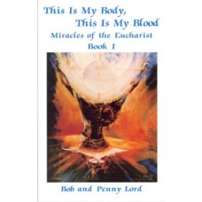 Miracles of the Eucharist: Book 1