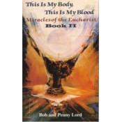 Miracles of the Eucharist: Book 2