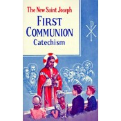New Saint Joseph First Communion Catechism, The