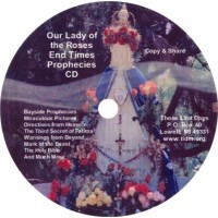 Our Lady of the Roses End Times Prophecies CD