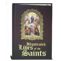 Illustrated Lives of the Saints - Hardcover